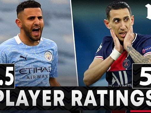 PLAYER RATINGS: Riyad Mahrez was vital for Manchester City in their win over PSG
