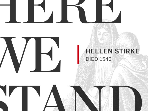 The Ordinary Virgin Mary: Hellen Stirke (Died 1543)