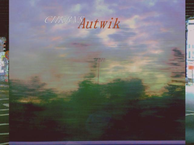 Cheekbones (Chkbns) – Autwik LP