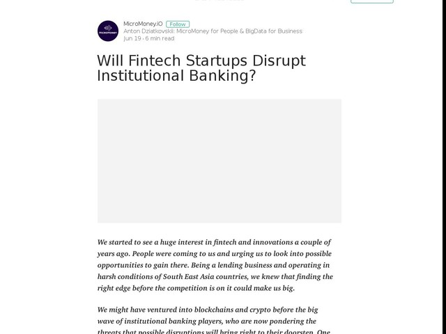 Will Fintech Startups Disrupt Institutional Banking? - Medium
