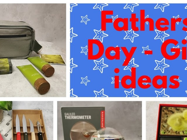 Fathers Day - Gifts to Suit All Dads