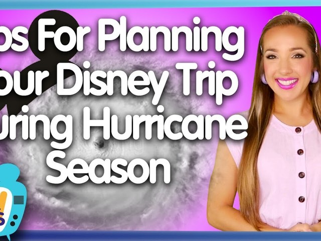 All Ears TV: Tips For Planning Your Disney Trip During Hurricane Season