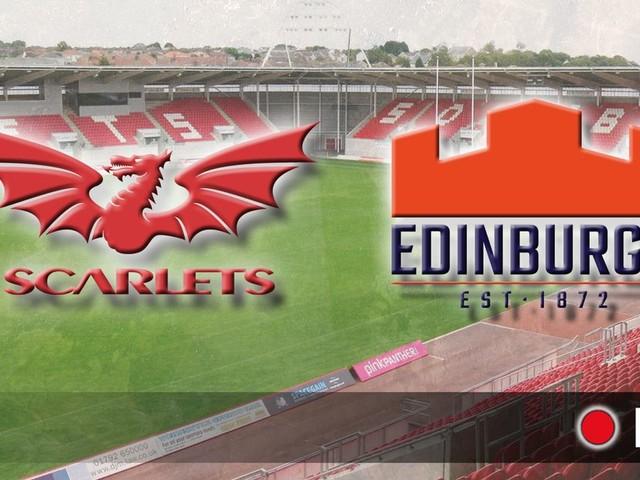 Scarlets v Edinburgh live: Latest updates