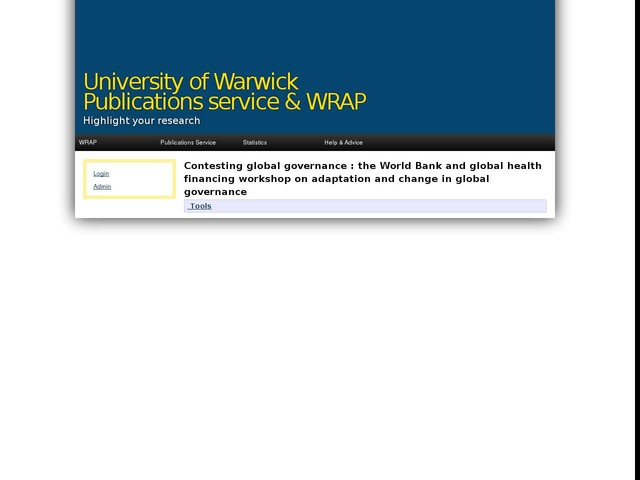 Contesting global governance : the World Bank and global health financing workshop on adaptation and change in global governance