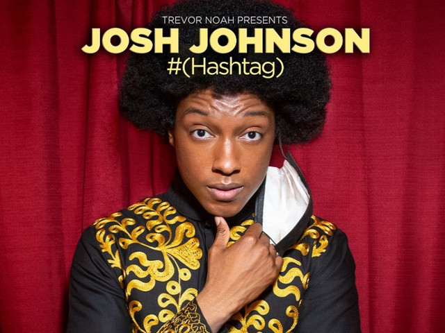 'I Look To Trevor Noah Like A Mentor': Josh Johnson On First Comedy Special 'Hashtag'