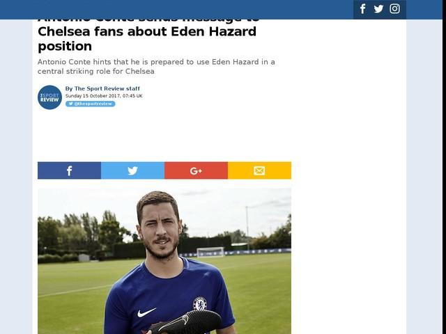 Antonio Conte sends message to Chelsea fans about Eden Hazard position