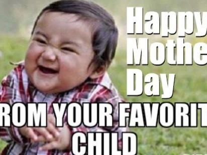 35 Best Mother's Day Memes To Share With Your Mom On Facebook