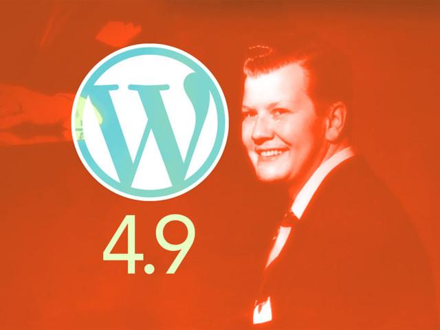"What's New in WordPress 4.9 ""Tipton"""