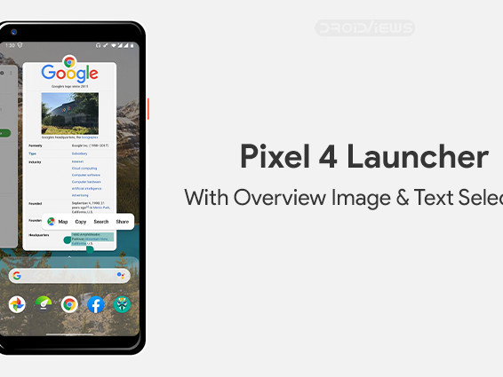 Get Pixel 4 Launcher with Overview Text Selection on Any Android 10 Device