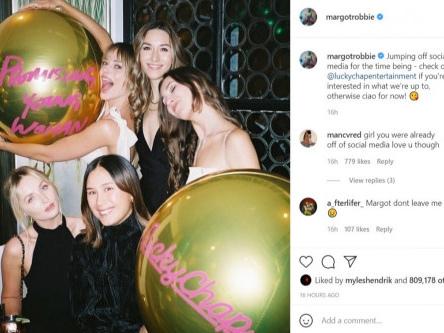 Margot Robbie is taking a social media break
