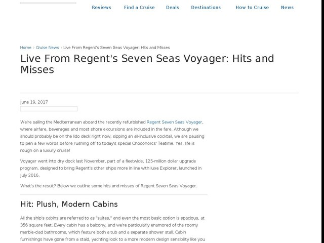Live From Regent's Seven Seas Voyager: Hits and Misses