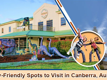 Top Family-Friendly Spots to Visit in Canberra, Australia