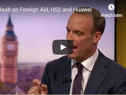 Raab: Foreign Aid Yes, HS2 & Huawei Maybe