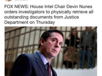 HAPPENING STATUS--> IT IS: **House Intel Chair Devin Nunes orders investigators to physically retrieve all outstanding documents from Justice Department on Thursday!**