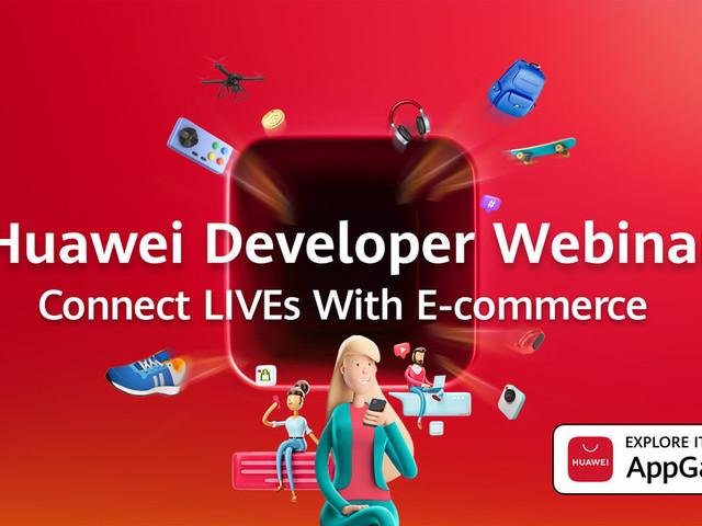 Huawei Developer Webinar: Watch the livestream here today at 8:00AM ET