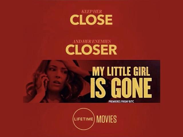 "Lifetime Movies' ""My Little Girl is Gone"": Cast, Plot, & Release Date"