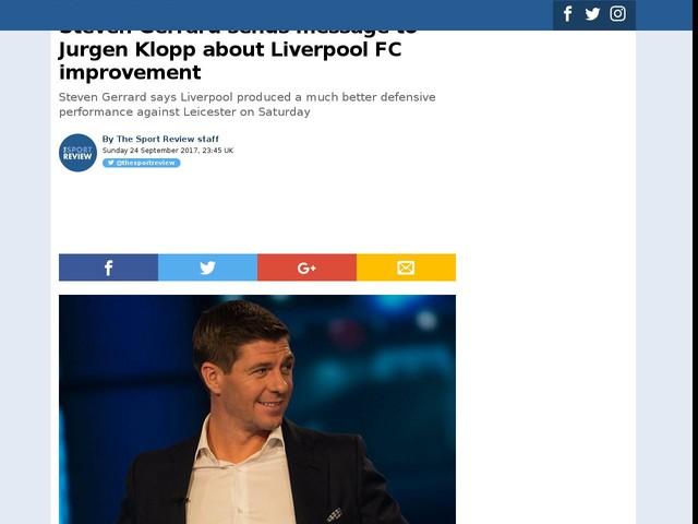 Steven Gerrard sends message to Jurgen Klopp about Liverpool FC improvement