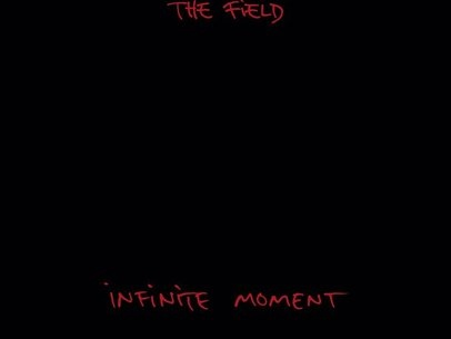 Review: The Field provides a meaningful escape on Infinite Moment