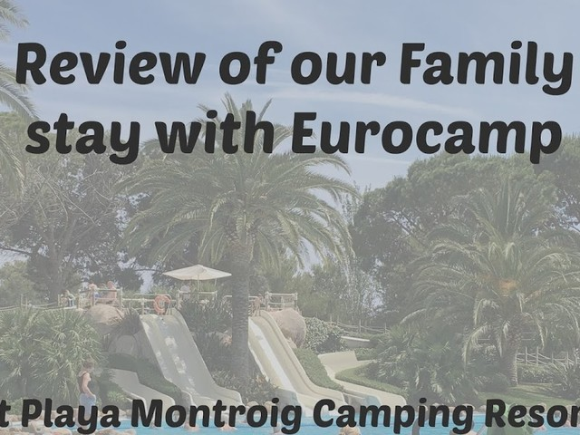 Staying at Playa Montroig Camping Resort with Eurocamp