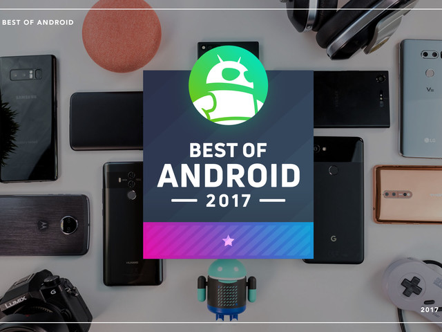 Best of Android 2017 – the phone of the year is…