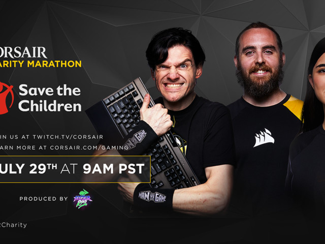 Corsair Will Host Charity Gaming Marathon For Save The Children
