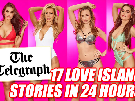 Telegraph Publishes 17 Stories About Love Island in 24 Hours