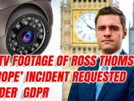 CCTV Footage of Ross Thomson Incident Requested Under GDPR