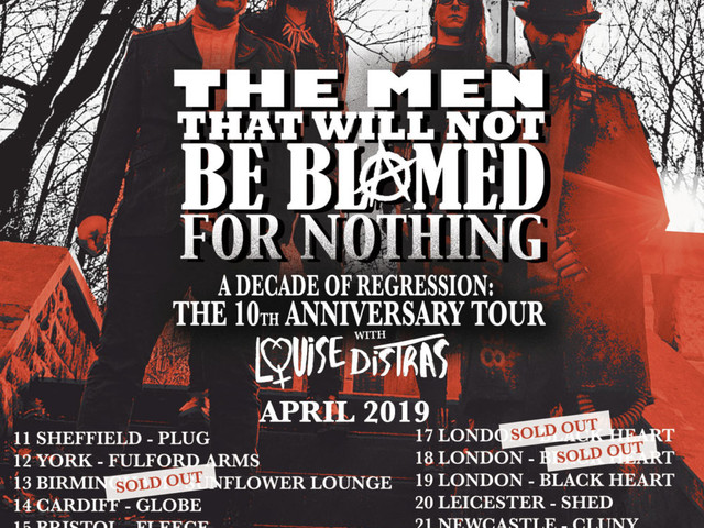 The Men That Will Not Be Blamed For Nothing announce 10th anniversary tour