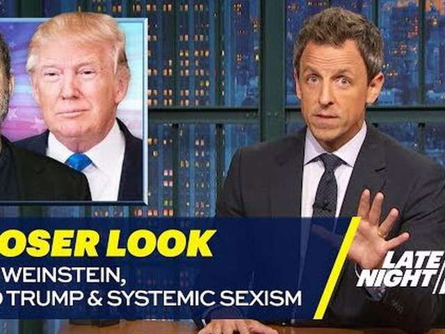 Seth Meyers tells other men to speak out about predators like Trump and Weinstein