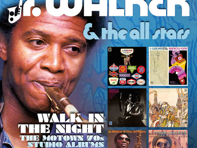 Jr. Walker & The All Stars – Walk In The Night – Album Review