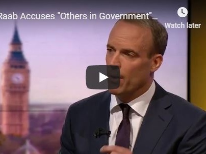 Raab Accuses 'Others in Government' of Undermining Brexit Negotiations