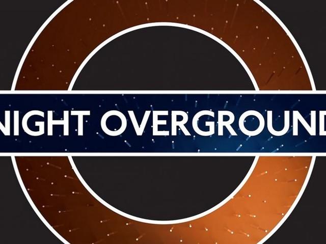 London Overground's night trains extending to Highbury & Islington next week