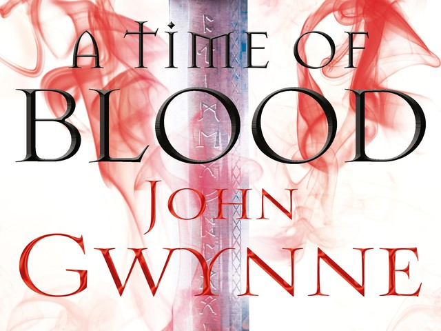 Win a copy of A Time Of Blood by John Gwynne with our competition