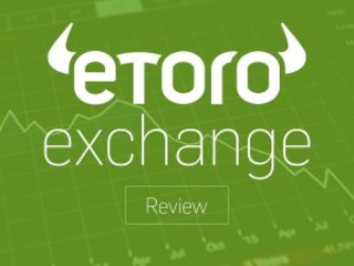 eToro Exchange Review: Things to Know Before Selecting the Best Social Trading Platform