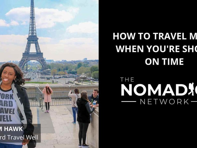 TNN: How to Travel More When You're Short on Time