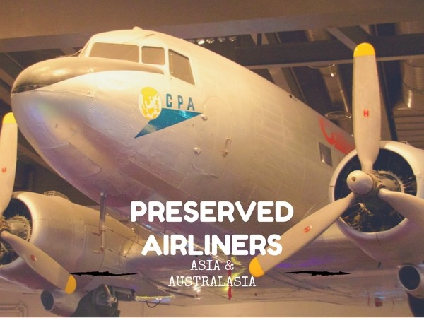 NEW: Your guide to the Preserved Airliners of Asia & Australasia
