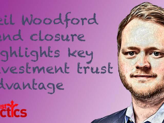 Neil Woodford fund closure highlights key investment trust advantage