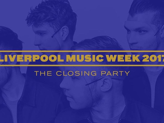 Liverpool Music Week 2017 closing party stage times in association with Getintothis 10 Year Celebration