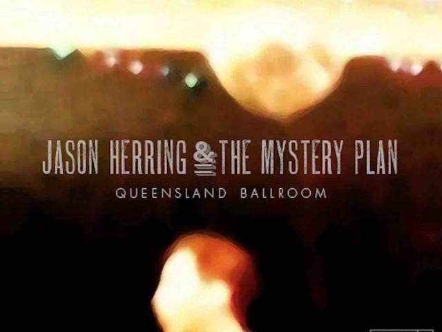 New album by Jason Herring & The Mystery Plan produced by legendary John Fryer