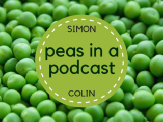 Peas in a Podcast: episode 3