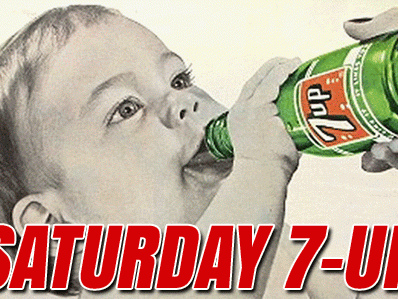 Saturday Seven Up