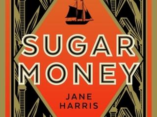 Sugar Money – Jane Harris
