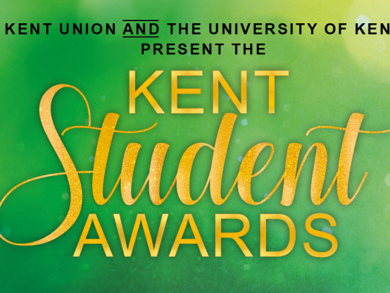 Kent Student Awards- nominations are open
