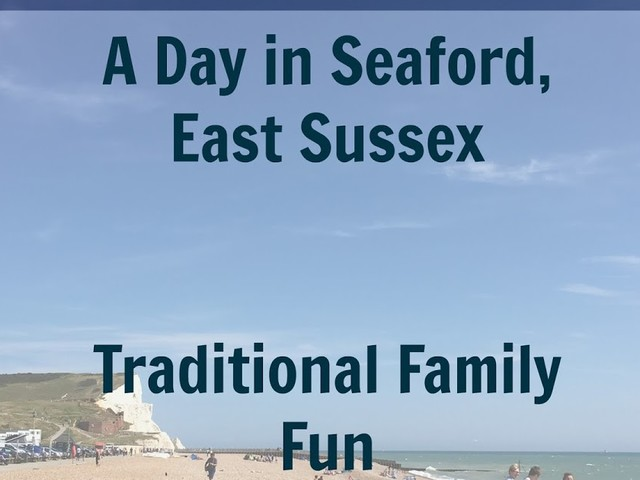 A Family Day Visit to Seaford, East Sussex #CountryKids