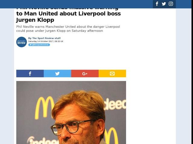 Phil Neville sends massive warning to Man United about Liverpool boss Jurgen Klopp