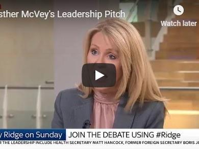 Esther McVey's Leadership Pitch