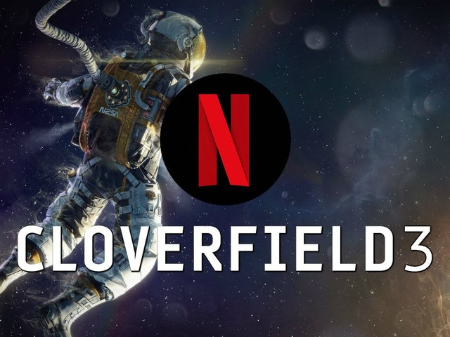 Netflix in Talks to Acquire Cloverfield 3 From Paramount