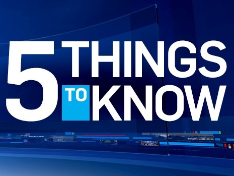 5 things to know for Thursday, October 10, 2019