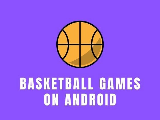 7 Best Basketball Games for Android