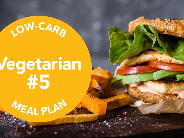 Low-carb meal plan: Vegetarian #5